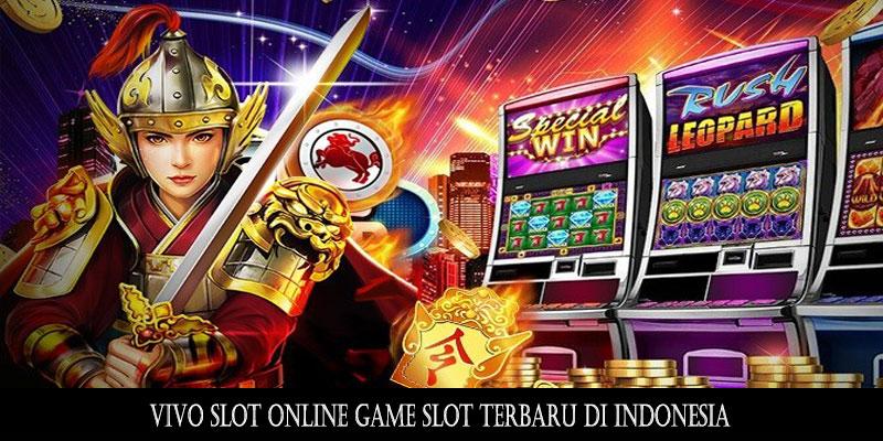 Vivo Slot Online Game Slot Terbaru di Indonesia | Situs ...