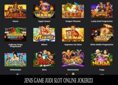 Jenis Game Judi Slot Online Joker123